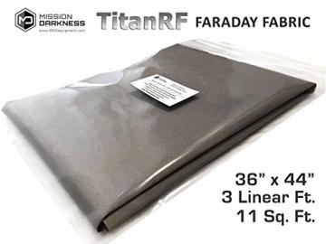 TitanRF Faraday Fabric. EMI Shielding, RFID Shielding, Cell Phone Block, WiFi Block, Bluetooth Block. MILITARY GRADE SHIELDING FABRIC. 44