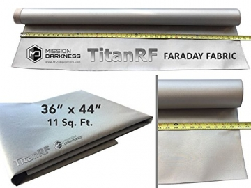 TitanRF Faraday Fabric. EMI Shielding, RFID Shielding, Cell Phone Block, WiFi Block, Bluetooth Block. MILITARY GRADE SHIELDING FABRIC. 44